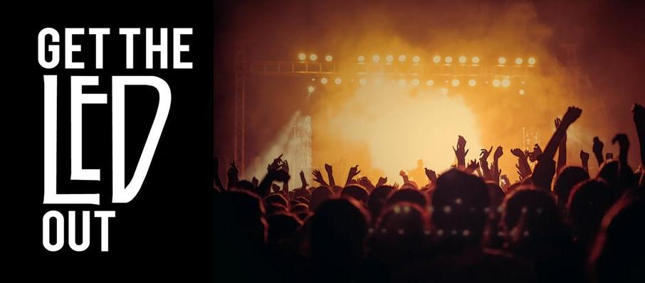 Get The Led Out - Tribute Band at Palace Theatre