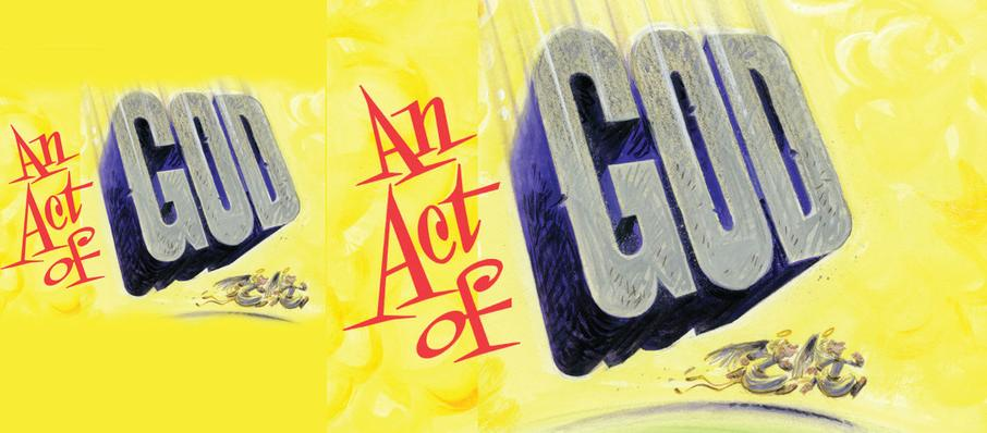 An Act of God at OReilly Theater