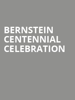 Bernstein Centennial Celebration at Heinz Hall