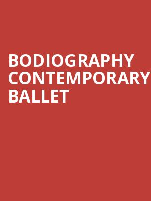 Bodiography Contemporary Ballet at Byham Theater