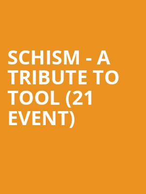 Schism - A Tribute to Tool (21+ Event) at Hard Rock Cafe