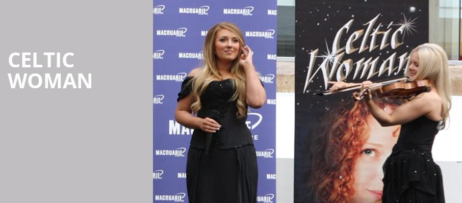Celtic Woman, Benedum Center, Pittsburgh