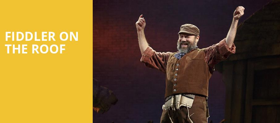 Fiddler on the Roof, Benedum Center, Pittsburgh