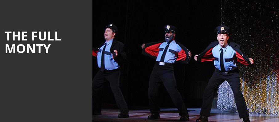 The Full Monty, Benedum Center, Pittsburgh