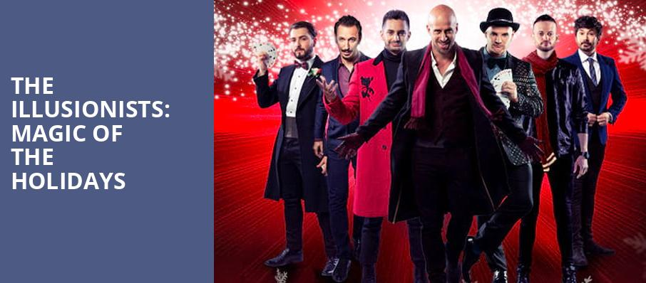 The Illusionists Magic of the Holidays, Heinz Hall, Pittsburgh