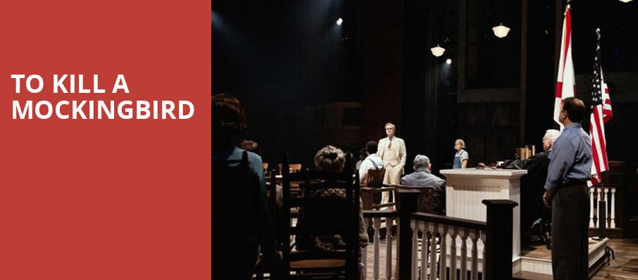 To Kill A Mockingbird, Benedum Center, Pittsburgh