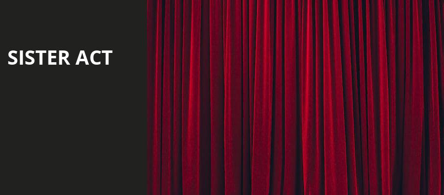 Sister Act, Benedum Center, Pittsburgh