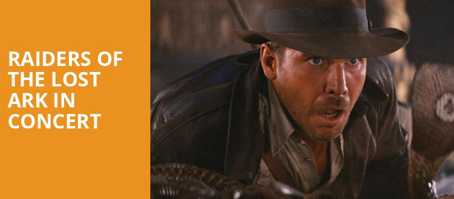 Raiders of the Lost Ark in Concert, Heinz Hall, Pittsburgh