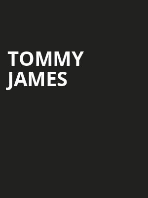 Tommy James Poster